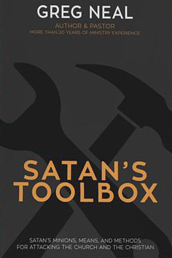 Satan's Toolbox by Dr. Greg Neal