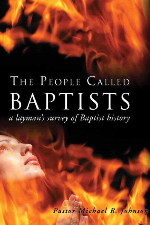 The People Called Baptists by Michael R. Johnson