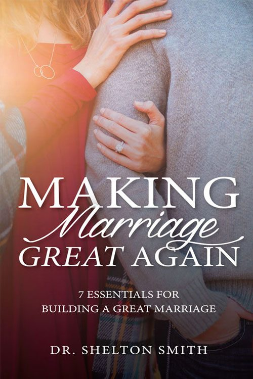 Making Marriage Great Again by Shelton Smith